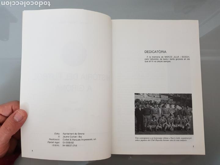 Coleccionismo deportivo: HISTORIA DEL FUTBOLA GIRONA Vol 1 1904-1957 JAUME CURBET FIRMADO AUTOR CON DEDICATORIA - Foto 6 - 115641278