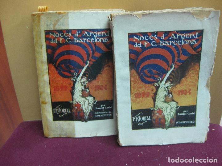 NOCES D'ARGENT DEL F.C. BARCELONA. 1899-1924. DANIEL CARBO I SANTAOLARIA. 2 VOLUMS. BARCELONA 1924. (Coleccionismo Deportivo - Libros de Fútbol)
