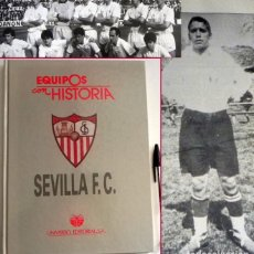 Coleccionismo deportivo: SEVILLA FC LIBRO - EQUIPOS CON HISTORIA - MUY ILUSTRADO - SFC SEVILLISMO FÚTBOL CLUB DEPORTE ESPAÑA. Lote 116214075
