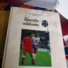Coleccionismo deportivo: TENERIFE ADELANTE, ANDRES CHAVES. CANARIAS 1993 . TAPA DURA. Lote 116699863