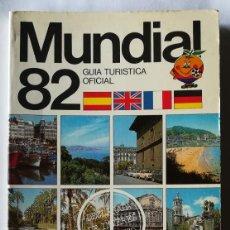 Coleccionismo deportivo: GUIA TURISTICA OFICIAL MUNDIAL 82 . NARANJITO. Lote 116828439