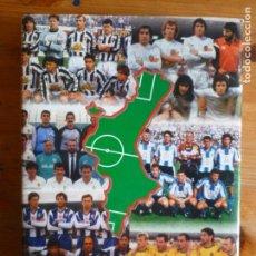 Coleccionismo deportivo: UN SIGLO DE FÚTBOL EN LA COMUNIDAD VALENCIANA. EGEA, ANTONIO; GIL, ALFONSO: ED. COMUNIDAD 1998. Lote 117377979