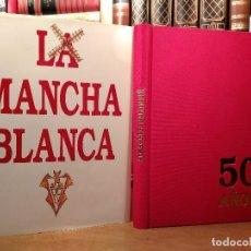 Coleccionismo deportivo: LA MANCHA BLANCA. HISTORIA DEL ALBACETE BALOMPIÉ ... MIRÓ, MIGUEL. EDICIONES PELDAÑO, 1991.. Lote 171156922