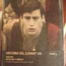 Coleccionismo deportivo: HISTORIA DEL LLEVANT U.D. 3 TOMOS AÑO 2009 APROX. 800 PP TOMO,FOTOGRAFIAS 25X17,5,TAPA CARTON. Lote 117420559