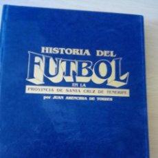 Coleccionismo deportivo - Historia del Fútbol en la Provincia de Santa Cruz de Tenerife. Juan Arencibia de Torres. - 117527187