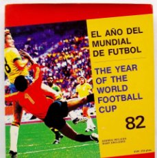Coleccionismo deportivo: MUNDIAL ESPAÑA 82. EL AÑO DEL MUNDIAL DE FÚTBOL. AGENDA INTERNACIONAL. 180 PÁGINAS. NUEVA.. Lote 117614347