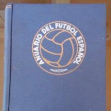 Coleccionismo deportivo: ANUARIO DEL FUTBOL ESPAÑOL - TEMPORADA 1957 -58 - EDICIONES ALONSO - 912 PAGINAS - BUEN ESTADO. Lote 117928819