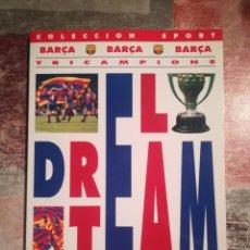 Coleccionismo deportivo: BARÇA TRICAMPIONS. EL DREAM TEAM - COLECCIÓN SPORT. Lote 118174543