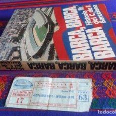 Coleccionismo deportivo: REGALO ENTRADA LIGA REAL MADRID BARCELONA AÑOS 80. BARÇA HISTORIA DEL C.F LA GRAN ENCICLOPEDIA VASCA. Lote 118190699