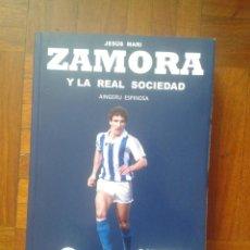 Coleccionismo deportivo: BIOGRAFIA JESUS MARI ZAMORA. Lote 118452723