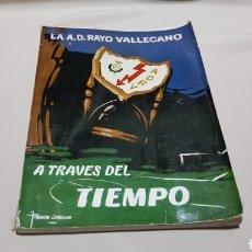 Coleccionismo deportivo: LIBRO REVISTA AL A.D. RAYO VALLECANO A TRAVÉS DEL TIEMPO 1964. Lote 125127215