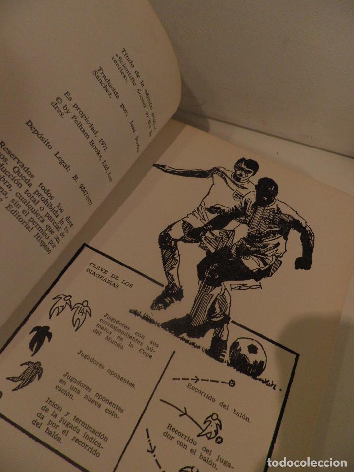 Coleccionismo deportivo: FÚTBOL CIENTÍFICO. R. MACDONAL Y E. BATTY. EDITORIAL HISPANO EUROPEA. BARCELONA. 1973 - Foto 7 - 118756707