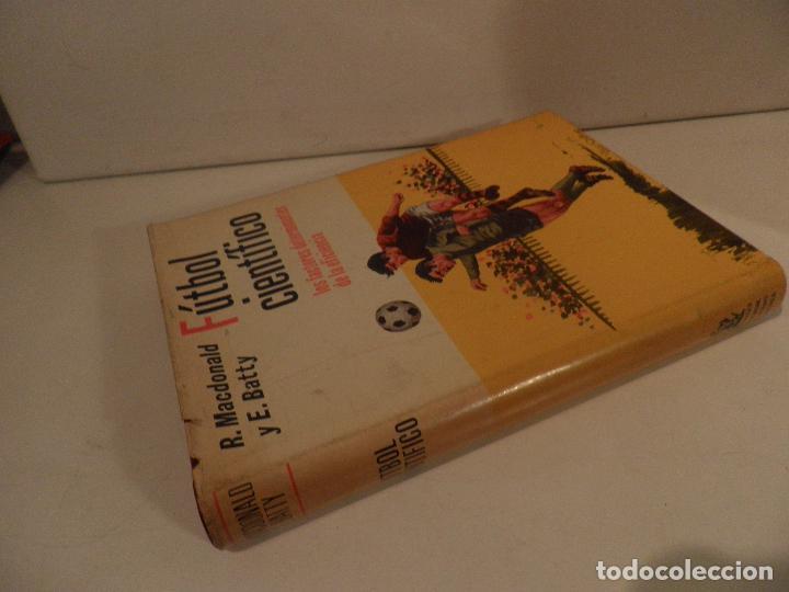 Coleccionismo deportivo: FÚTBOL CIENTÍFICO. R. MACDONAL Y E. BATTY. EDITORIAL HISPANO EUROPEA. BARCELONA. 1973 - Foto 15 - 118756707