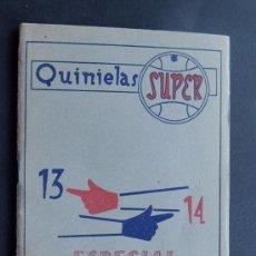 Coleccionismo deportivo - SISTEMA QUINIELAS SUPER 13-14 ESPECIAL.TABLA DE COMBINACIONES POR MONTEAGUDO AGUIRRE VALENCIA 1959 - 118940531