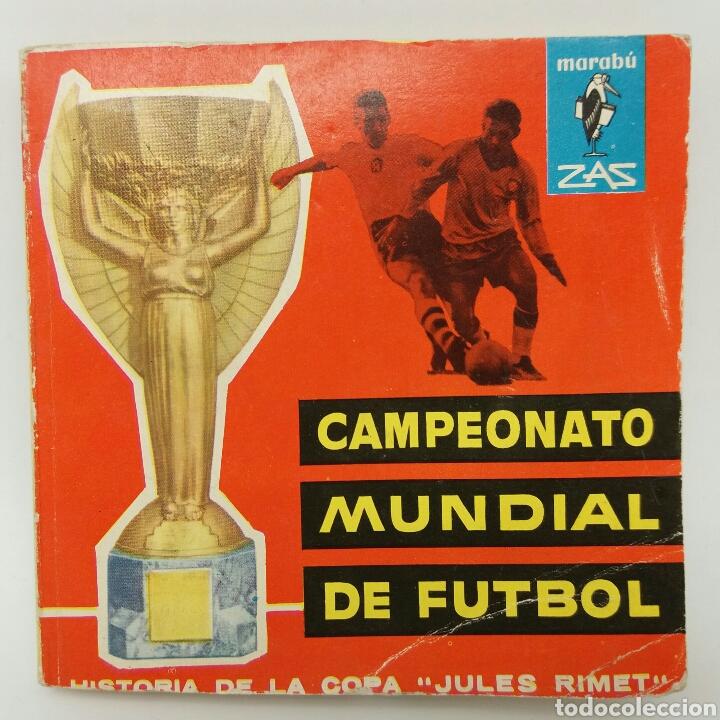 CAMPEONATO MUNDIAL DE FUTBOL HISTORIA DE LA COPA JULES RIMET COLECCIÓN MARABÚ ZAS EDITORIAL BRUGUERA (Coleccionismo Deportivo - Libros de Fútbol)
