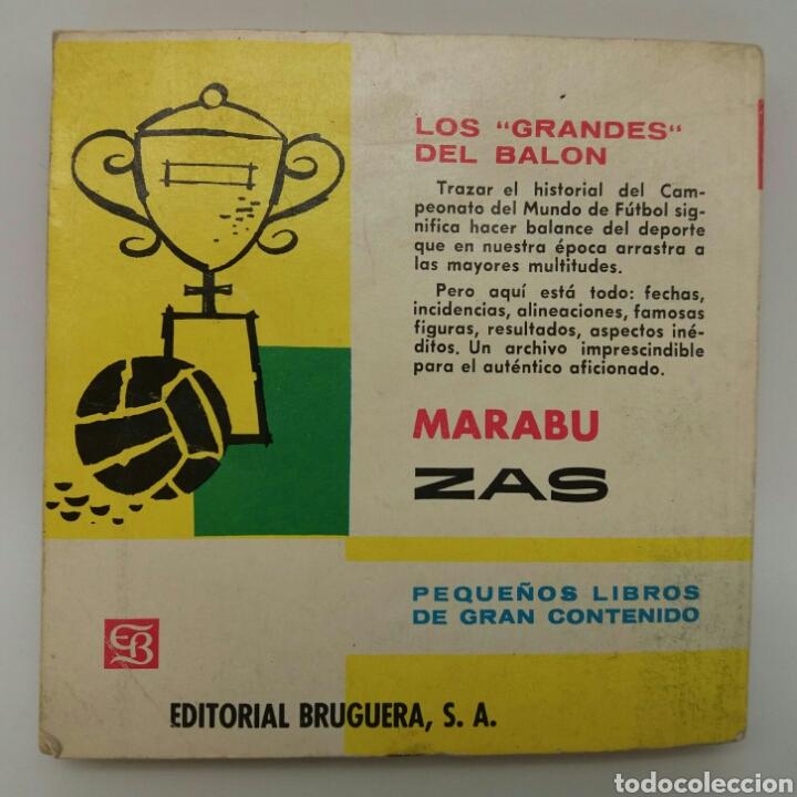Coleccionismo deportivo: Campeonato Mundial de Futbol Historia de la Copa JULES RIMET colección Marabú Zas Editorial Bruguera - Foto 2 - 119110500