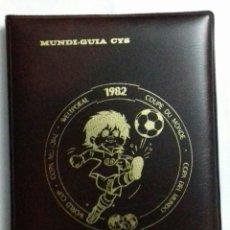 Coleccionismo deportivo: MUNDI-GUIA CYS. MUNDIAL ESPAÑA 82. Lote 119303256