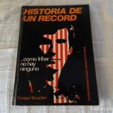 Coleccionismo deportivo: IRIBAR HISTORIA DE UN RÉCORD. Lote 119469215