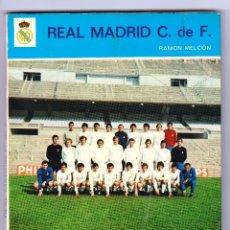 Coleccionismo deportivo: REAL MADRID C. DE F. RAMÓN MELCON 1972. Lote 119913159