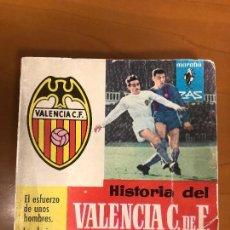 Coleccionismo deportivo: HISTORIA DEL VALENCIA C. DE F.AGUILAR. Lote 120224951