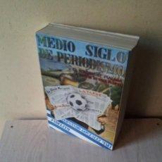 Coleccionismo deportivo: FERNANDO GONZALEZ MART, COLABORACION FIDELITO - MEDIO SIGLO DE PERIODISMO - MALAGA 1973 - FIRMADO. Lote 120578675