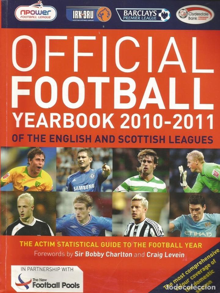 OFFICIAL LEAGUE. - THE OFFICIAL FOOTBALL YEARBOOK 2010-2011 - ANUARIO / YEARBOOK. # (Coleccionismo Deportivo - Libros de Fútbol)