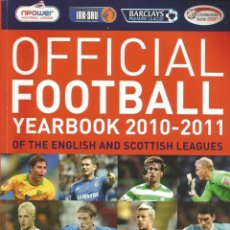 Coleccionismo deportivo: OFFICIAL LEAGUE. - THE OFFICIAL FOOTBALL YEARBOOK 2010-2011 - ANUARIO / YEARBOOK. #. Lote 120761655