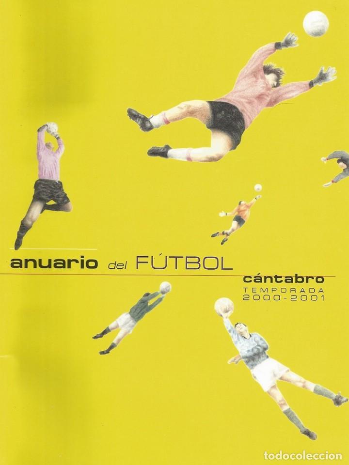 CLAUDIO ACEBO. - ANUARIO DEL FUTBOL CÁNTABRO 2000-2001 - ANUARIO / YEARBOOK. # (Coleccionismo Deportivo - Libros de Fútbol)