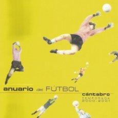 Coleccionismo deportivo: CLAUDIO ACEBO. - ANUARIO DEL FUTBOL CÁNTABRO 2000-2001 - ANUARIO / YEARBOOK. #. Lote 120762367