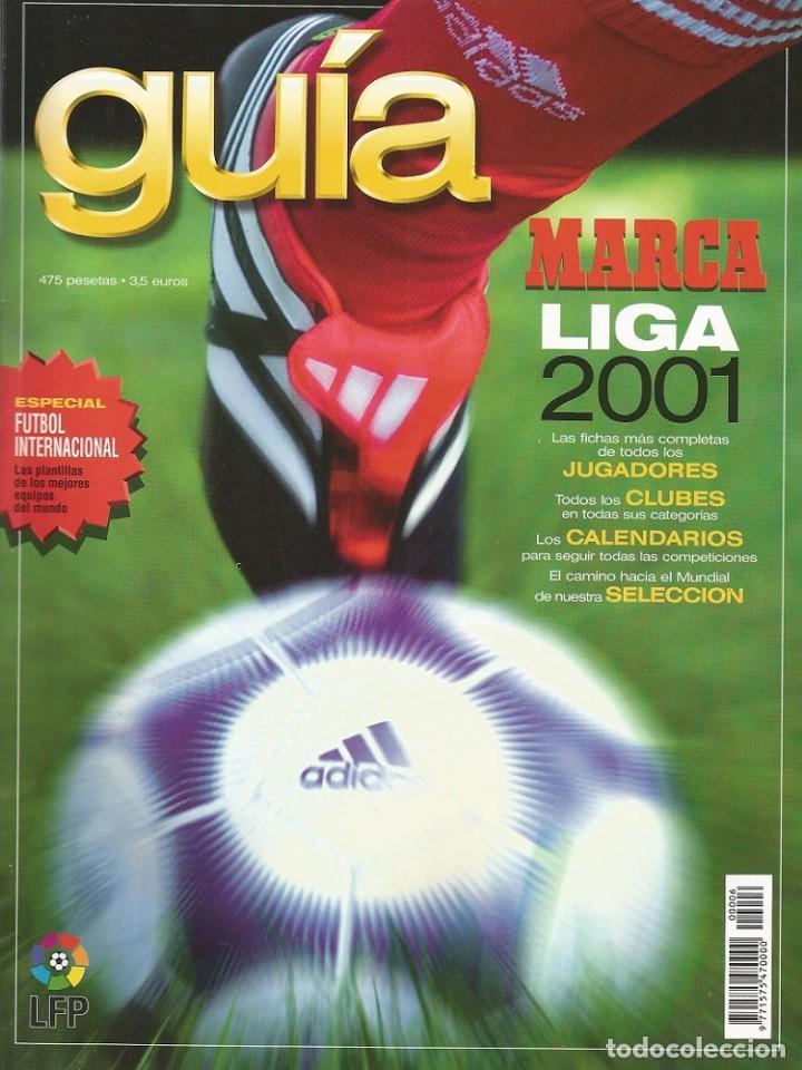 MARCA. - GUÍA LIGA 2001 - ANUARIO / YEARBOOK. # (Coleccionismo Deportivo - Libros de Fútbol)