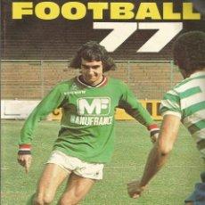 Coleccionismo deportivo: LES CAHIERS DE L'EQUIPE. - FOOTBALL 77 - ANUARIO / YEARBOOK. #. Lote 120763275