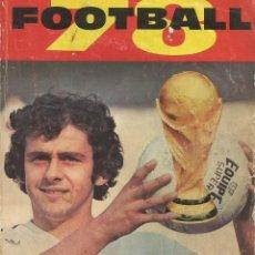 Coleccionismo deportivo: LES CAHIERS DE L'EQUIPE. - FOOTBALL 78 - ANUARIO / YEARBOOK. #. Lote 120763359