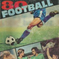 Coleccionismo deportivo: LES CAHIERS DE L'EQUIPE. - FOOTBALL 80 - ANUARIO / YEARBOOK. #. Lote 120763519