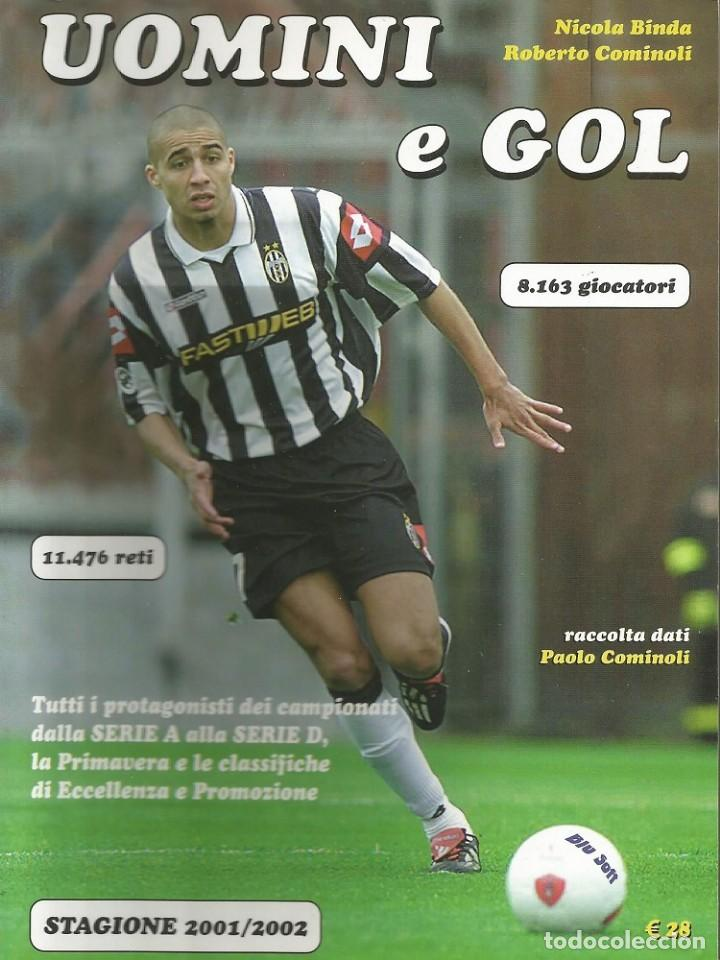 N. BINDA & R. COMINOLI. - UOMINI E GOL 2001/2002 - ANUARIO / YEARBOOK. # (Coleccionismo Deportivo - Libros de Fútbol)