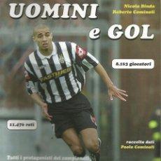 Coleccionismo deportivo: N. BINDA & R. COMINOLI. - UOMINI E GOL 2001/2002 - ANUARIO / YEARBOOK. #. Lote 120763847