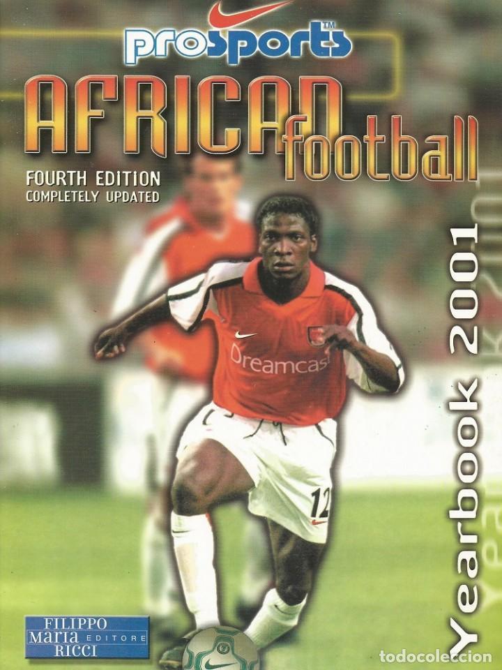 FILIPPO M. RICCI. - THE AFRICAN FOOTBALL YEARBOOK 2001 - ANUARIO / YEARBOOK.# (Coleccionismo Deportivo - Libros de Fútbol)