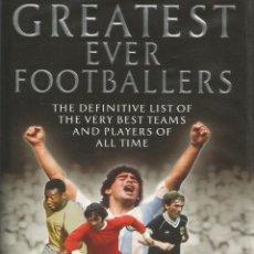 Coleccionismo deportivo: HEADLINE PUBLISHING. - GREATEST EVER FOOTBALLERS.#. Lote 120765283