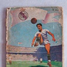 Coleccionismo deportivo: CURIOSO LIBRO HISTORIAL REAL MADRID 1902-1950 ED. DEPORTIVAS ALG. Lote 121059559