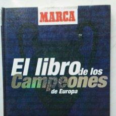 Coleccionismo deportivo: EL LIBRO DE LOS CAMPEONES DE EUROPA. Lote 121520968
