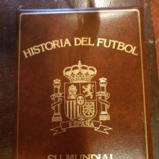 Coleccionismo deportivo: HISTORIA DEL FÚTBOL. ESPAÑA. SU MUNDIAL. 1982. Lote 121567447
