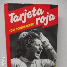 Collectionnisme sportif: TARGETA ROJA POR TONI SCHUMAQUER . Lote 121869087