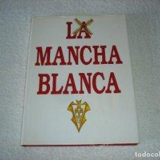 Coleccionismo deportivo: LA MANCHA BLANCA ALBACETE BALOMPIE 50 AÑOS, MIGUEL MIRÓ - EDICIONES PELDAÑO 1991. Lote 122288787