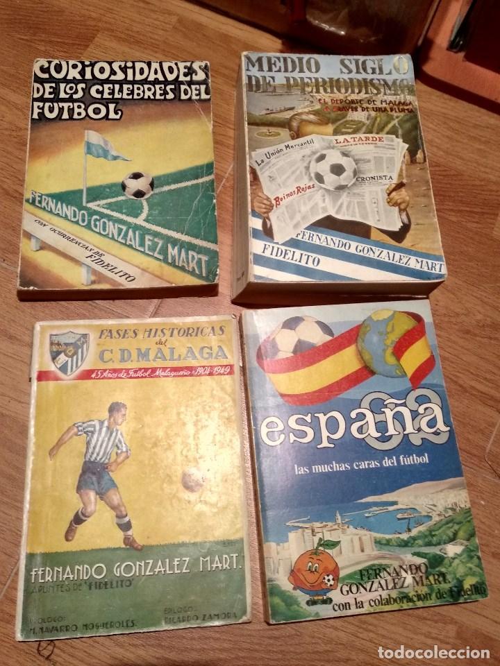 LOTE LIBRO FIDELITO Y FERNANDO GONZALEZ MART, HISTORICOS DEL MALAGA, ESPAÑA 82 CELEBRES DEL FUTBOL (Coleccionismo Deportivo - Libros de Fútbol)