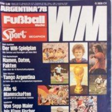 Coleccionismo deportivo: FUSSBALL WOCHE-SPORT MEGAPHON. - SONDERHEFT WM ARGENTINA-78.. Lote 122614907