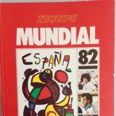 Coleccionismo deportivo: L'EQUIPE. - MUNDIAL 82.#. Lote 122617211