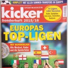 Coleccionismo deportivo: KICKER. - EUROPAS TOP-LIGAEN 2015/2016.. Lote 122619699