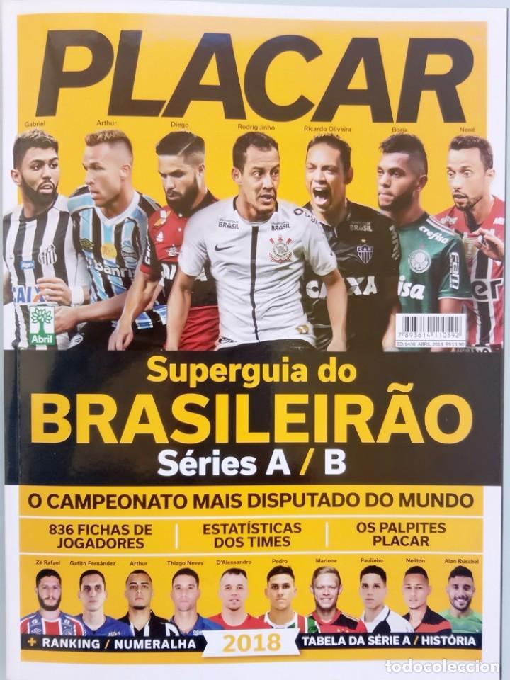 PLACAR. - GUIA DO BRASILEIRO 2018 - EXTRALIGA / LEAGUEGUIDE. # (Coleccionismo Deportivo - Libros de Fútbol)