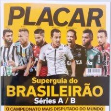 Coleccionismo deportivo: PLACAR. - GUIA DO BRASILEIRO 2018.. Lote 122620843