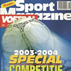 "Coleccionismo deportivo: VOETBAL MAGAZINE. ""COMPETITIE 2003-2004"" - EXTRALIGA / LEAGUEGUIDE. #. Lote 122621143"