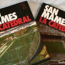 Coleccionismo deportivo: LOTE DE LOS 2 LIBROS: SAN MAMES, LA CATEDRAL - ATHLETIC CLUB DE BILBAO -. Lote 122643691